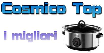 I 10 migliori slow cooker su Amazon